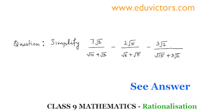 CBSE Class 9 - Real Numbers - Problem on Rationalisation (Part-3)(#eduvictors)(#cbseClass9Maths)