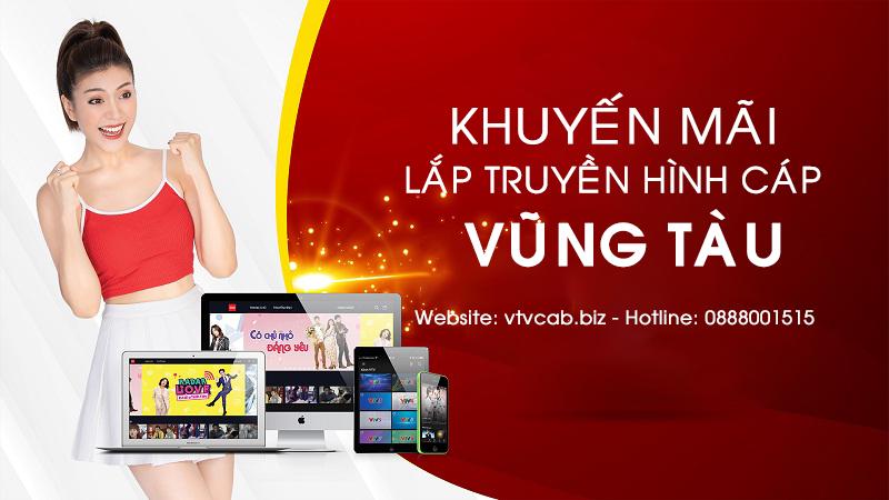 Khuyến mãi lắp truyền hình cáp + Internet ở Bà Rịa - Vũng Tàu