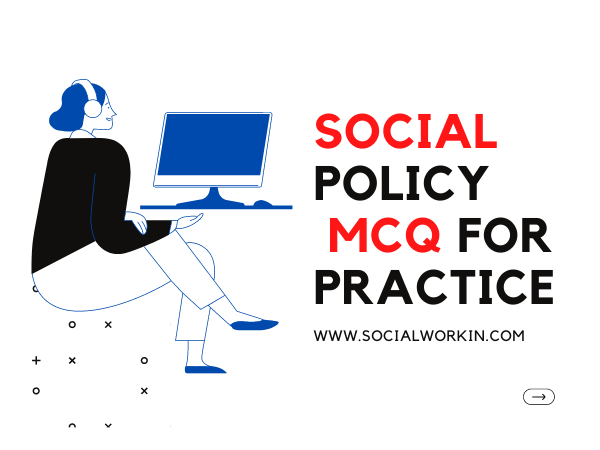 50 Social Policy MCQ With Answer