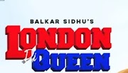 London Di Queen Balkar Sidhu ft. Gurlez Akhtar Lyrics