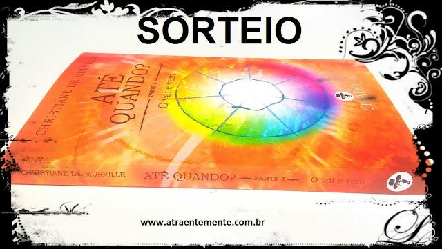 http://www.atraentemente.com.br/2018/05/sorteio-ate-quando-christiane-de.html