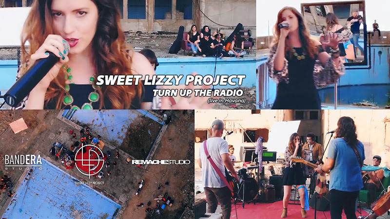 Sweet Lizzy Project - ¨Turn up the radio¨ - Videoclip - Dirección: Bandera Studio - SLP - Remachestudio. Portal Del Vídeo Clip Cubano