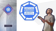 certified-kubernetes-security-specialist