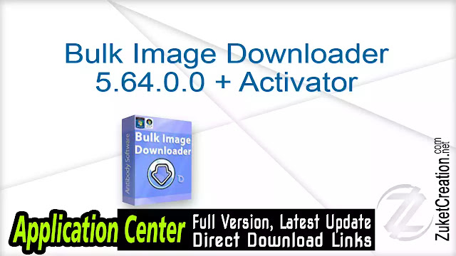 Bulk Image Downloader 5.64.0.0 + Activator