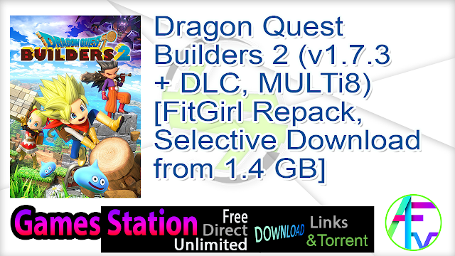 Dragon Quest Builders 2 (v1.7.3 + DLC, MULTi8) [FitGirl Repack, Selective Download – from 1.4 GB]