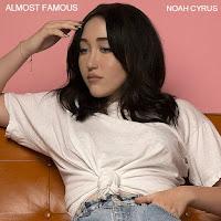 Noah Cyrus - Almost Famous Lyrics