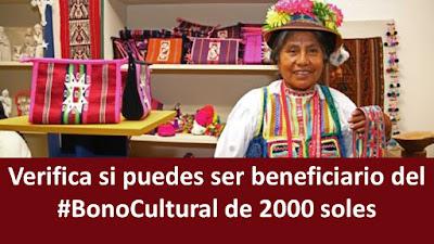 Bono2000 Verifica si puedes ser beneficiario del #BonoCultural de 2000soles