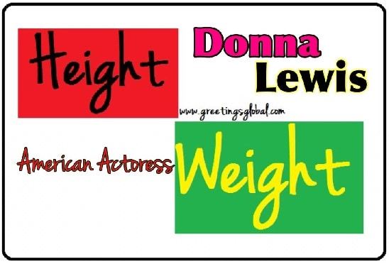 Donna Lewis Height and weight full details