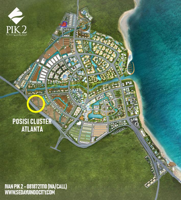 POSISI CLUSTER ATLANTA PIK 2
