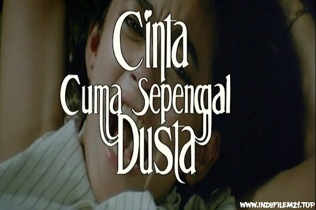Cinta Cuma Sepenggal Dusta (1986)
