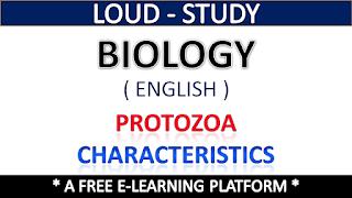 General Characteristics of Protozoa,Protozoa Characteristics