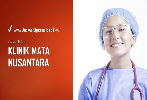 Jadwal Dokter Klinik Mata Nusantara