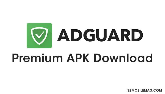 AdGuard Premium APK, AdGuard Premium APK Download, AdGuard AdBlocker Premium APK, AdGuard AdBlocker Premium APK Download