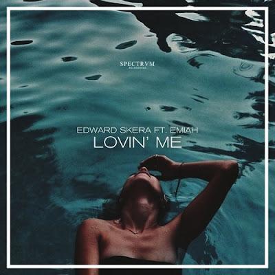 Edward Skera Drops New Single 'Lovin' Me' Feat. EMIAH