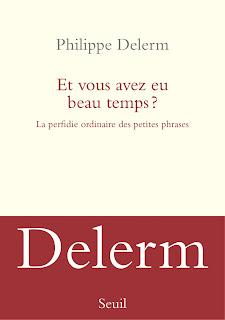 http://www.seuil.com/ouvrage/et-vous-avez-eu-beau-temps-philippe-delerm/9782021342789?reader=1#page/1/mode/2up