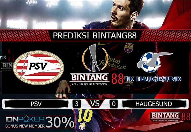 PREDIKSI BOLA PSV VS HAUGESUND 16 AGUSTUS 2019