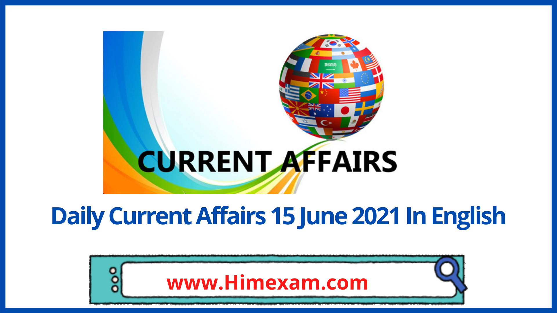 Daily Current Affairs 15 June 2021 In English