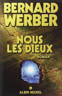 Nous les dieux de Bernard Werber