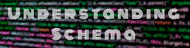Understanding Schema - Gomsi-Techy