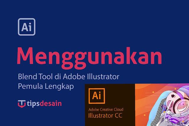 Cara Menggunakan Blend Tool Pada Illustrator