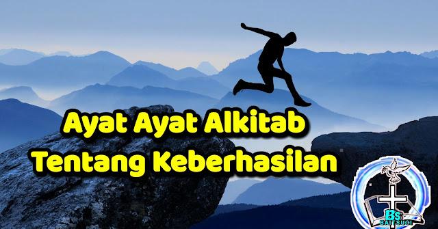 Ayat Ayat alkitab tentang keberhasilan dari Tuhan