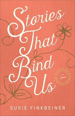 Stories That Bind Us by Susie Finkbeiner