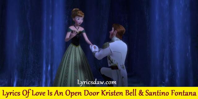Lyrics Of Love Is An Open Door Kristen Bell & Santino Fontana