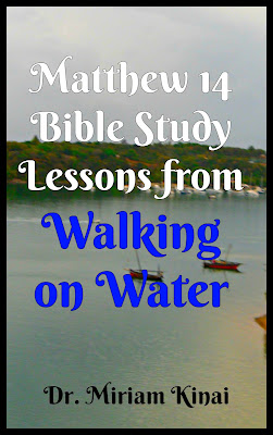 Matthew 14 Bible study Lessons from walking on water