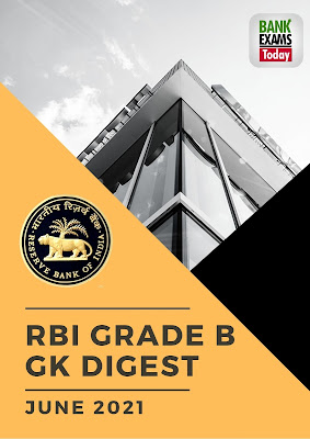 RBI Grade B GK Digest: June 2021