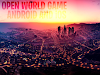 Best Open World Android and iOS Games you should try now