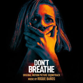 Don't Breathe Soundtrack by Roque Banos