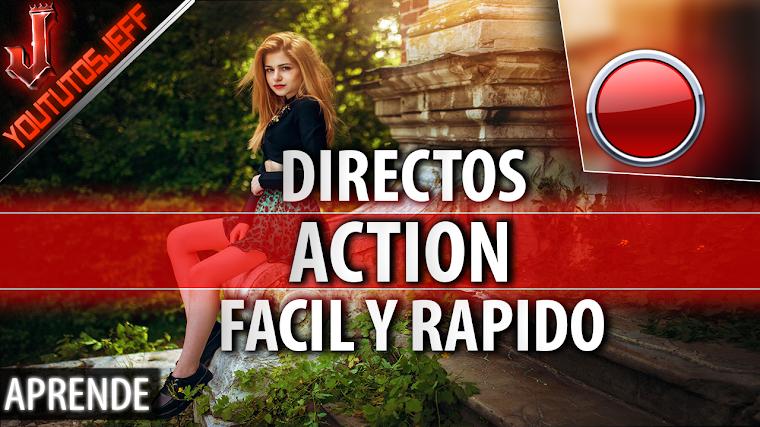 Como hacer un directo con Action 2016 | Facil y Rapido