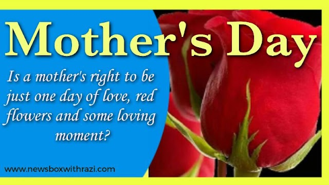 Mother's Day and our responsibility