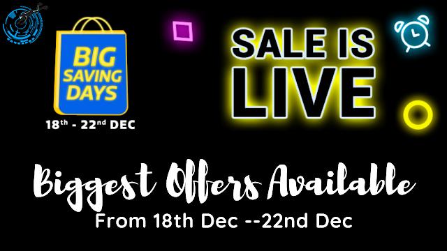 flipkart big saving days sale is live, flipkart live sale, flipkart live sale from 18th to 22nd dec, flipkart sale from 18 to 22, huge discounts on flipkart sale,flipkart sale is live, flipkart saving days sale