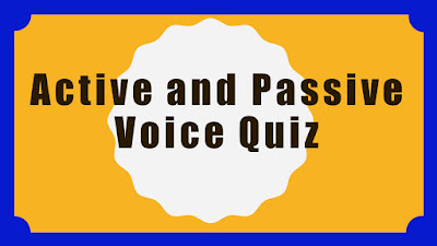 Active Voice and Passive Voice Quiz