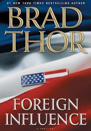 Brad Thor - Foreign Influence PDF-EPUB
