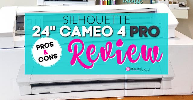 silhouette 101, silhouette america blog, CAMEO 4 Pro,  20 CAMEO 4,  Silhouette CAMEO 4 Pro,