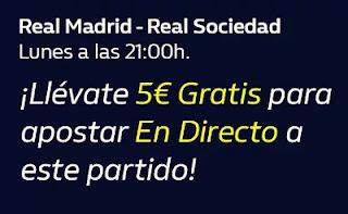 william hill 5€ Gratis Real Madrid vs Real Sociedad 1-3-21