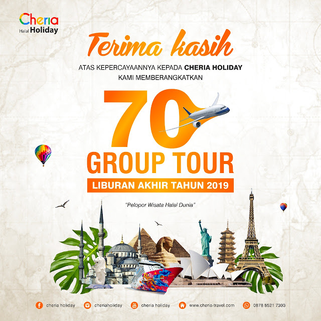 70 Group Tour Akhir Tahun Melancong Halal Bareng Cheria Holiday
