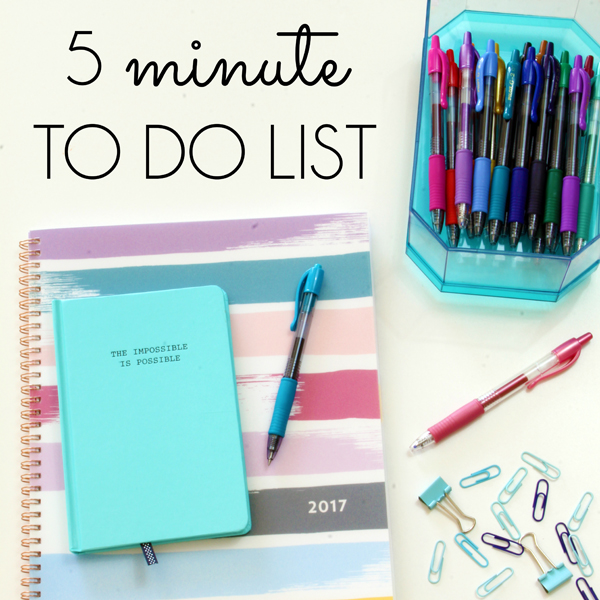 Five Minute To Do List