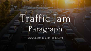 Short Paragraph on Traffic Jam Updated in 2020 | EEB
