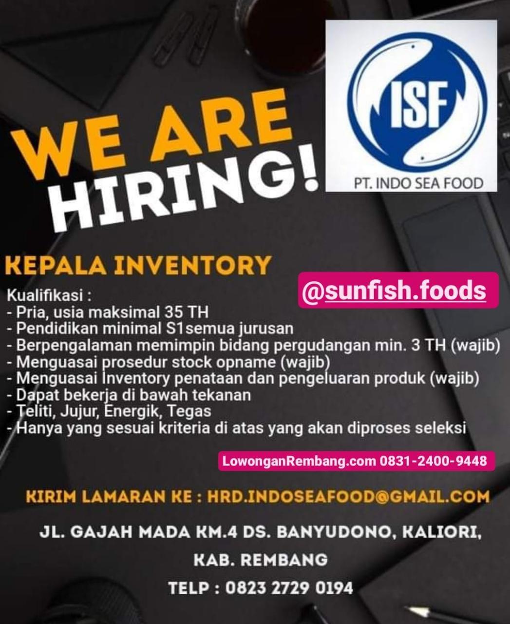 Lowongan Kerja Posisi Kepala Inventory PT Indo Sea Food Banyudono Kaliori Rembang