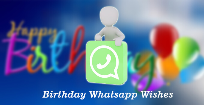 Whatsapp Status Wishes Images or Message For Birthday