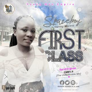 MUSIC: Spazeboy_First Class@i_am_spazeboy