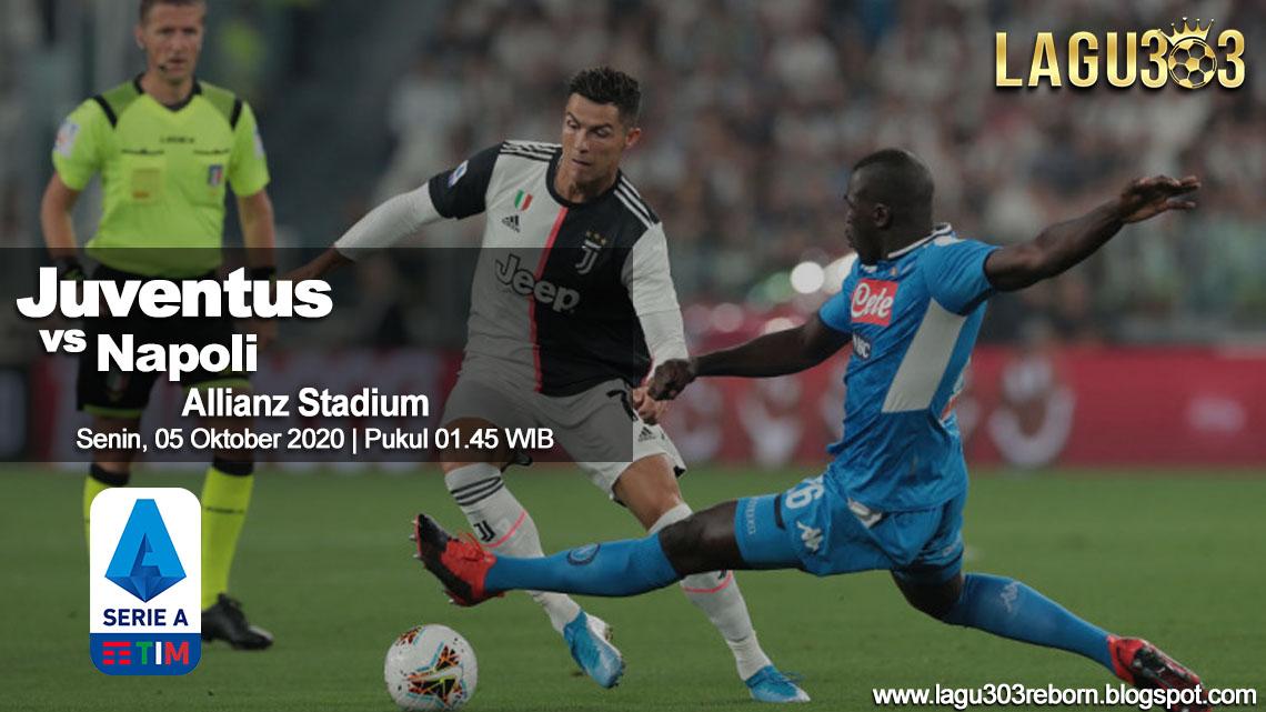 Prediksi Juventus vs Napoli 05 Oktober 2020 pukul 01.45 WIB