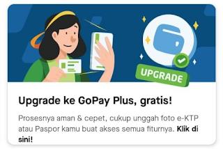 Cara Upgrade GoPay Plus Dengan Mudah Terbaru 2020