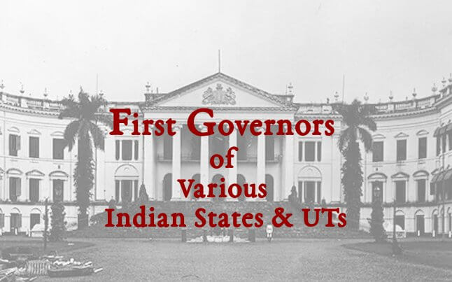 First Governor of Various Indian States & UTs