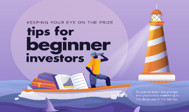 Keeping Your Eye On The Prize: Tips For Beginner Investors #infographic