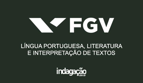 questoes-de-lingua-portuguesa-literatura-e-interpretacao-de-textos-da-fgv-sp-2020-com-gabarito