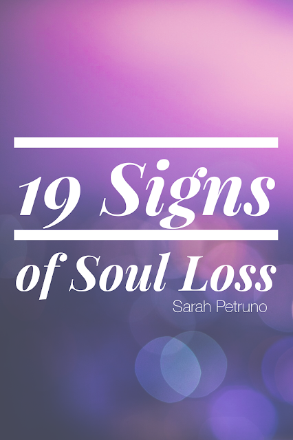 19 Signs of Soul Loss